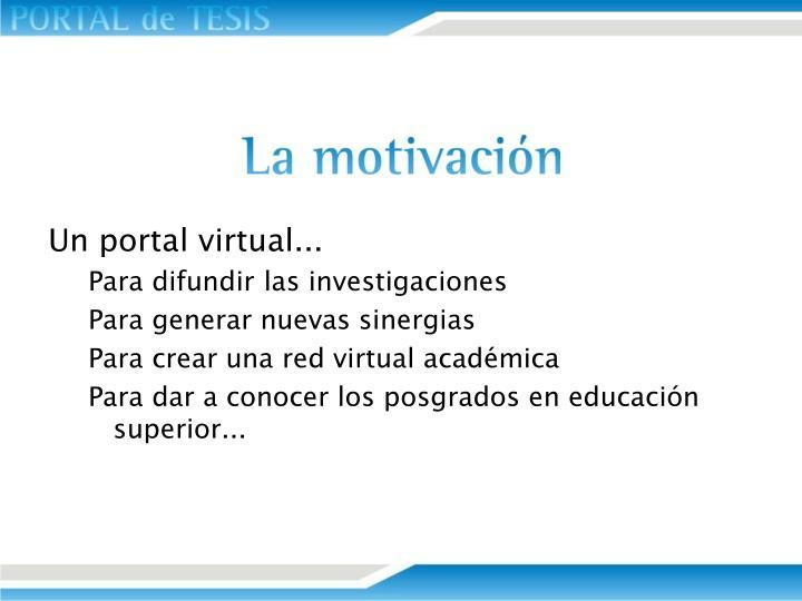 Un portal virtual...