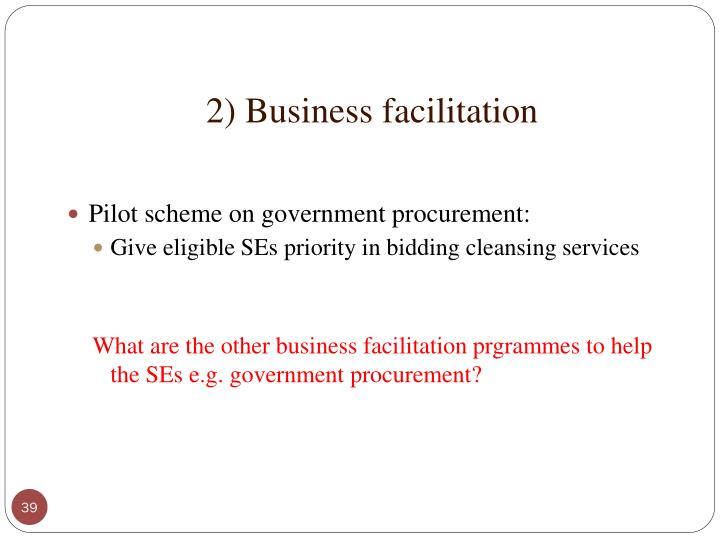 2) Business facilitation