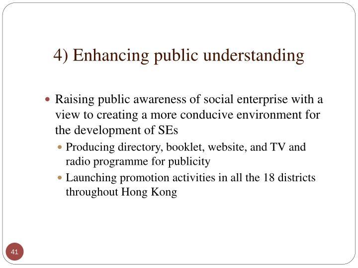 4) Enhancing public understanding