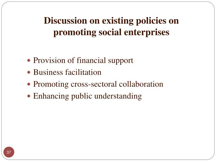 Discussion on existing policies on