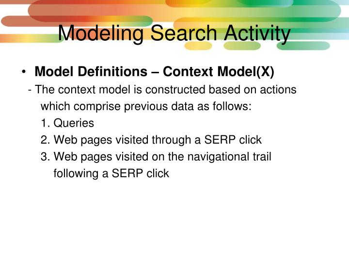 Modeling Search Activity