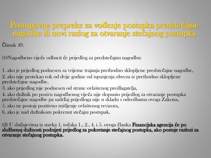 Postupovne prepreke za vođenje postupka predstečajne nagodbe ili novi razlog za otvaranje stečajnog postupka