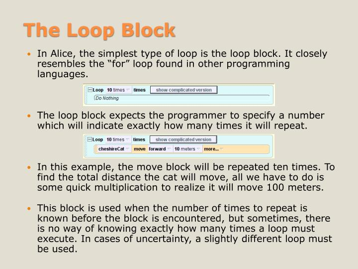 The Loop Block
