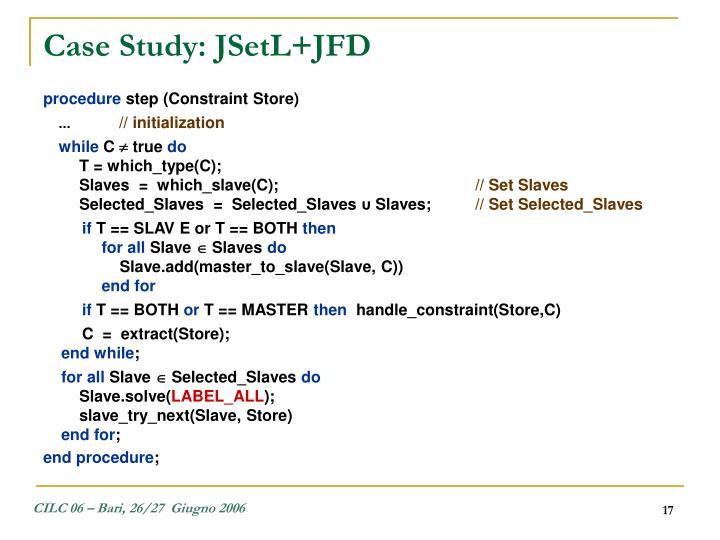 Case Study: JSetL+JFD