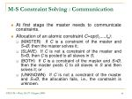 m s constraint solving communication