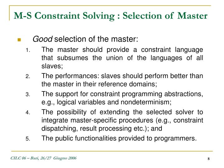 M-S Constraint Solving : Selection of Master