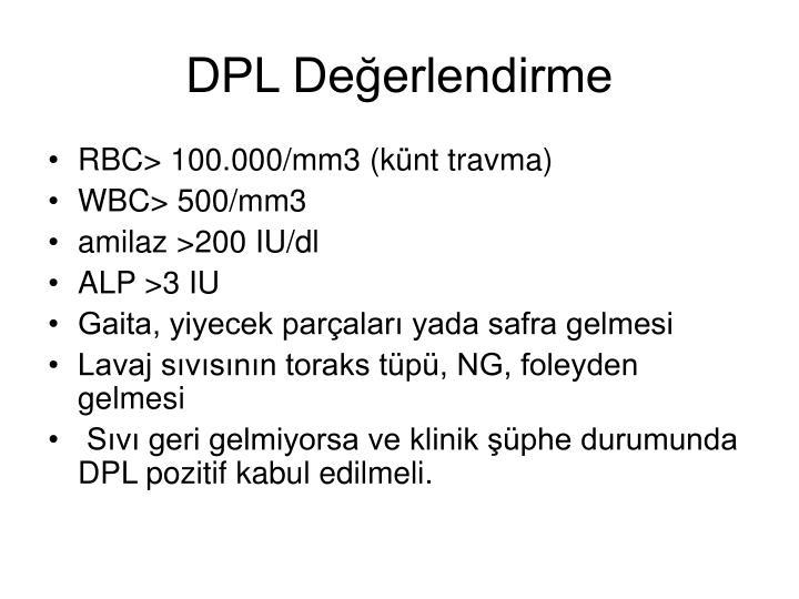 DPL Değerlendirme