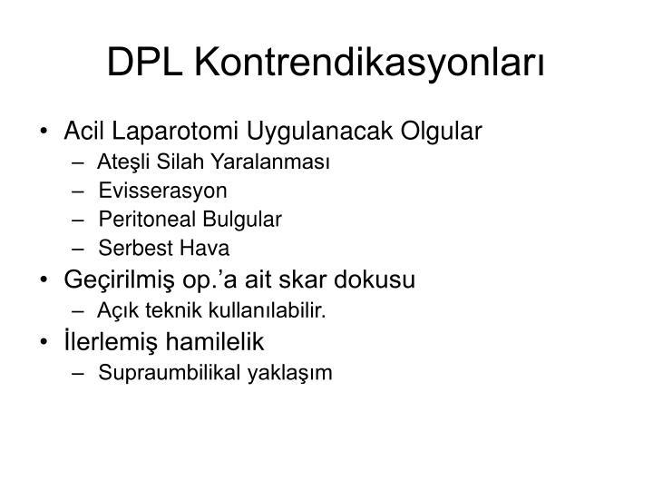 DPL Kontrendikasyonları