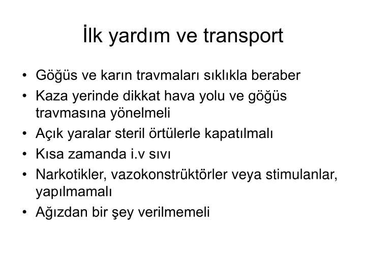 İlk yardım ve transport