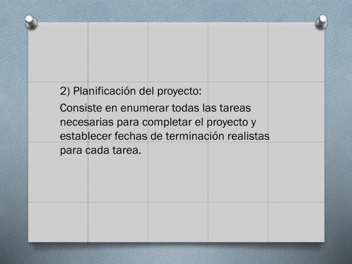 2) Planificación del proyecto: