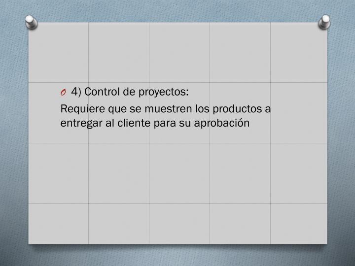 4) Control de proyectos: