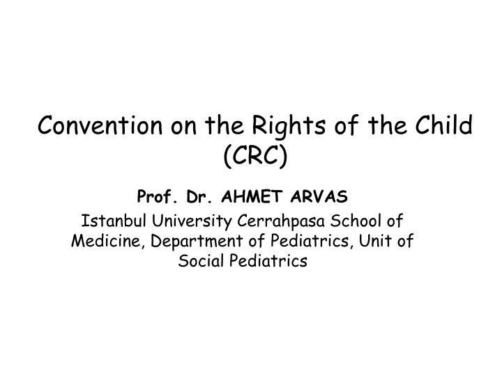 Convention on the rights of the child crc