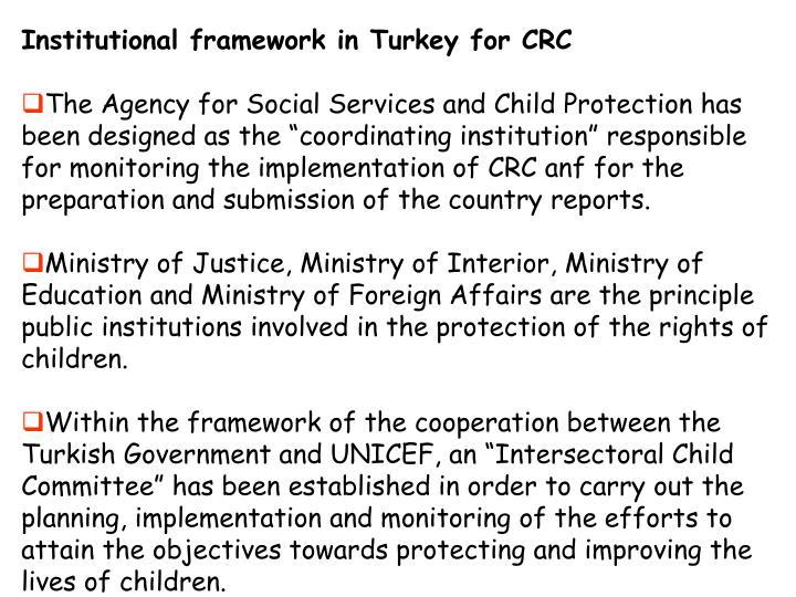 Institutional framework in Turkey for CRC