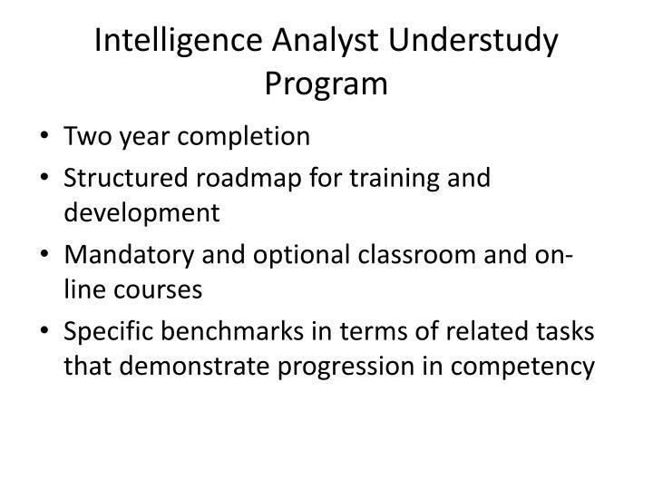 Intelligence Analyst Understudy Program