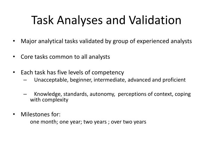 Task Analyses and Validation