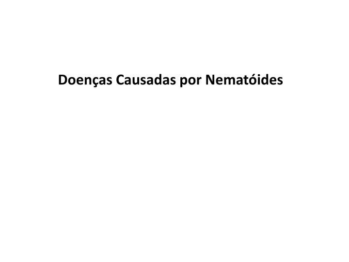 Doenças Causadas por Nematóides