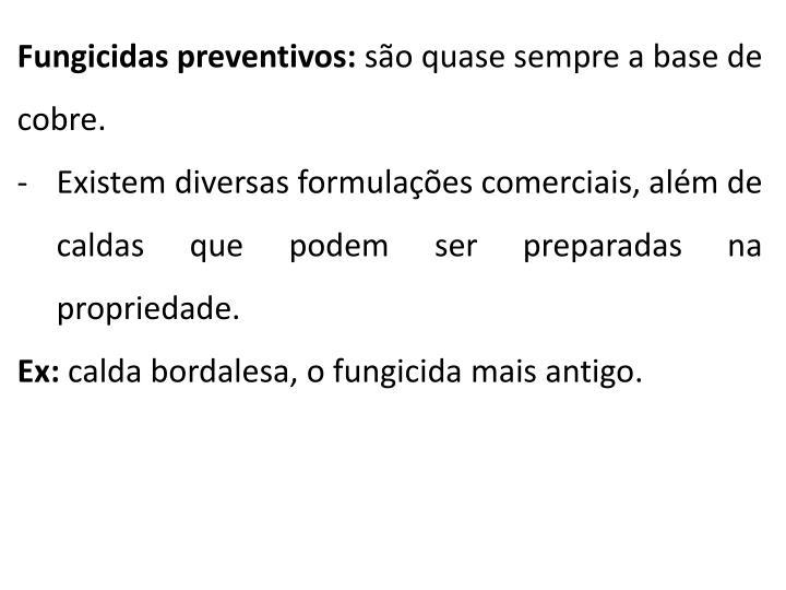 Fungicidas preventivos:
