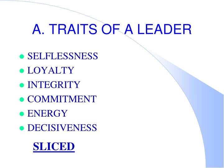 A. TRAITS OF A LEADER