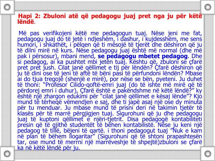 Hapi 2: Zbuloni at q pedagogu juaj pret nga ju pr kt lnd