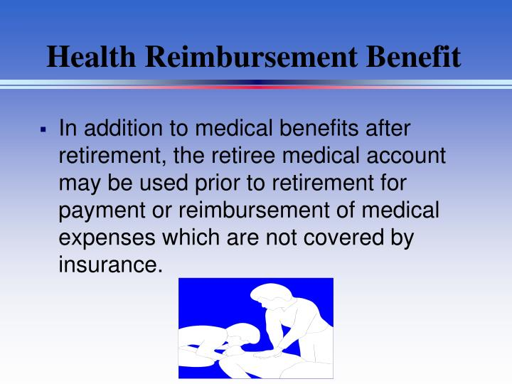 Health Reimbursement Benefit