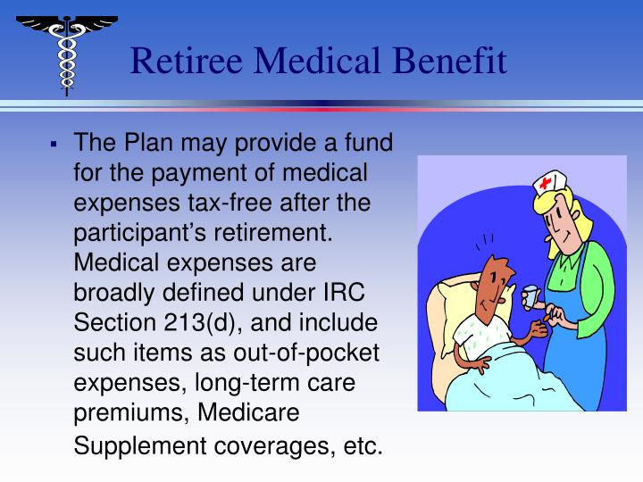 Retiree Medical Benefit