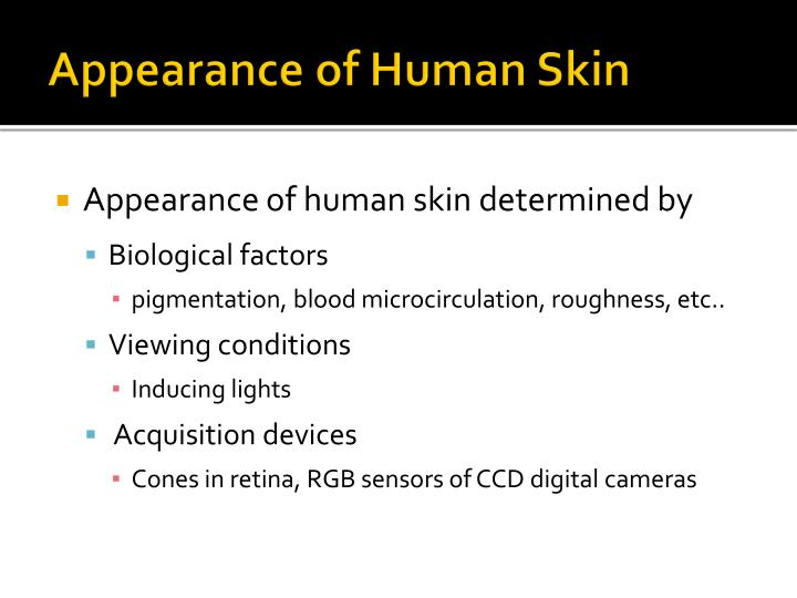 Appearance of Human Skin