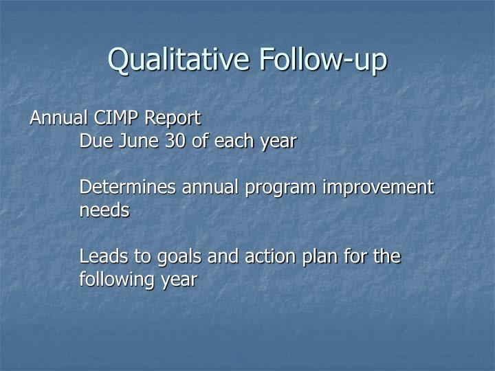 Qualitative Follow-up