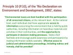 principle 10 p 10 of the rio declaration on environment and development 1992 states