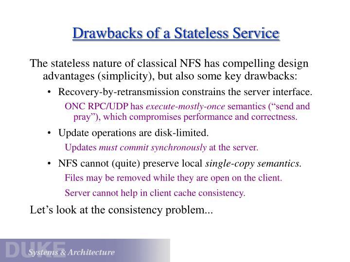 Drawbacks of a Stateless Service