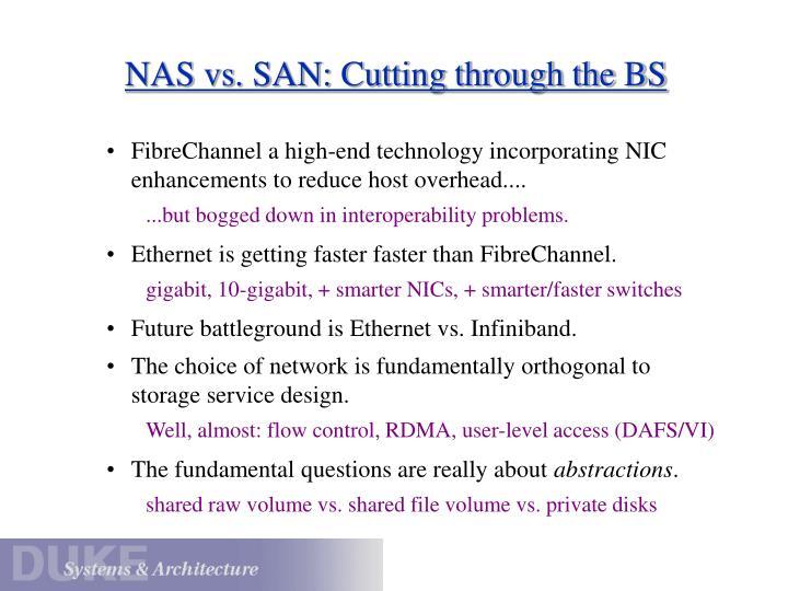 NAS vs. SAN: Cutting through the BS