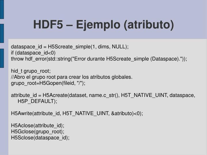 HDF5 – Ejemplo (atributo)