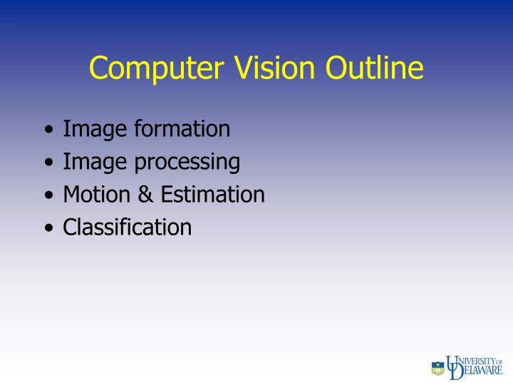 Computer Vision Outline