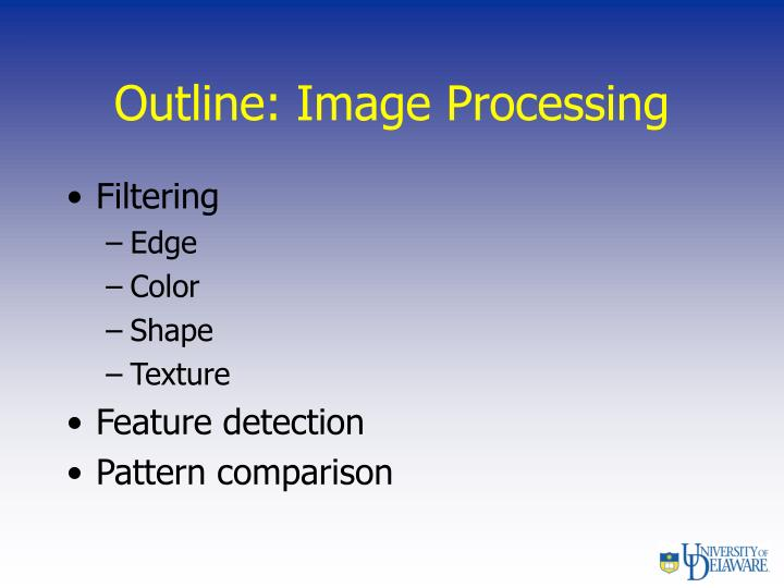 Outline: Image Processing