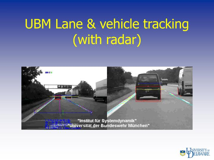 UBM Lane & vehicle tracking (with radar)