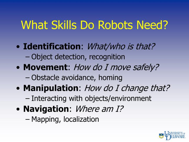 What Skills Do Robots Need?