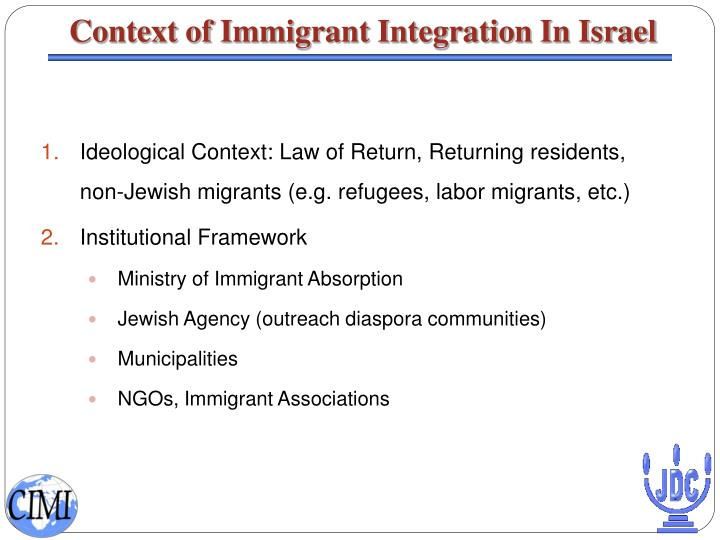 Context of Immigrant Integration In Israel