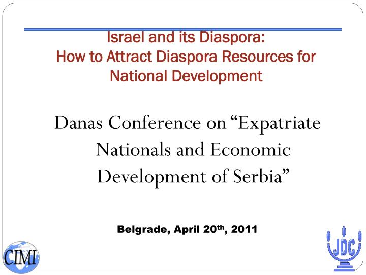 Israel and its diaspora how to attract diaspora resources for national development