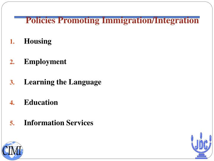 Policies Promoting Immigration/Integration