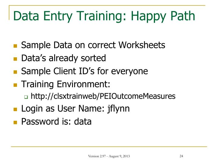 Data Entry Training: Happy Path