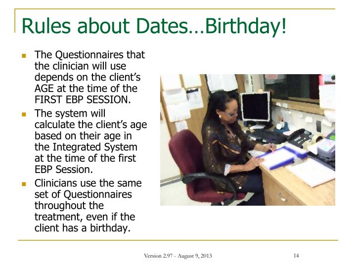 Rules about Dates…Birthday!
