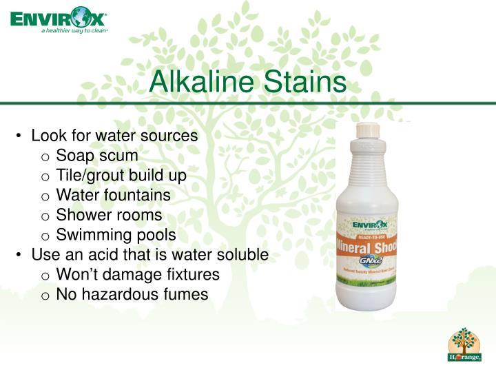 Alkaline Stains