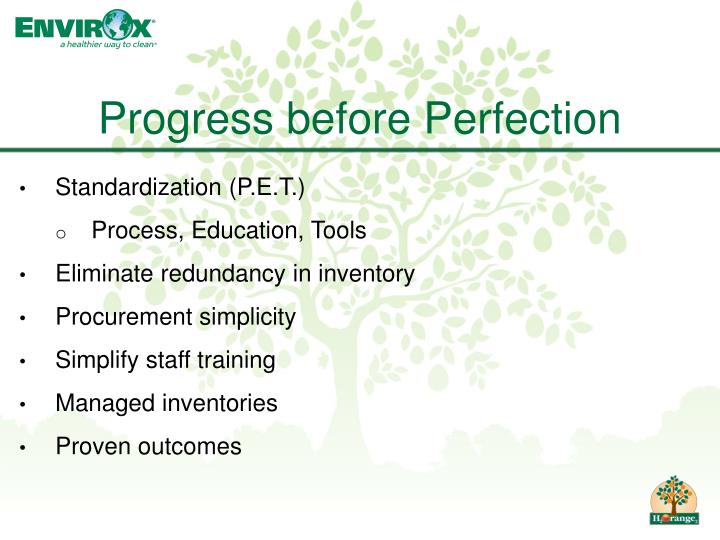 Progress before Perfection