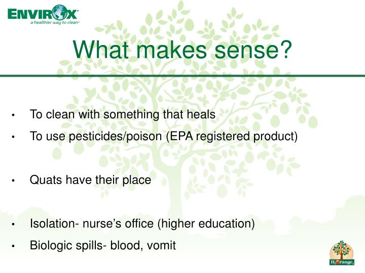 What makes sense?