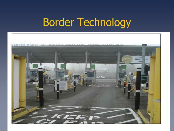 Border Technology