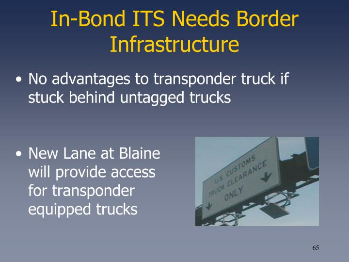 In-Bond ITS Needs Border Infrastructure