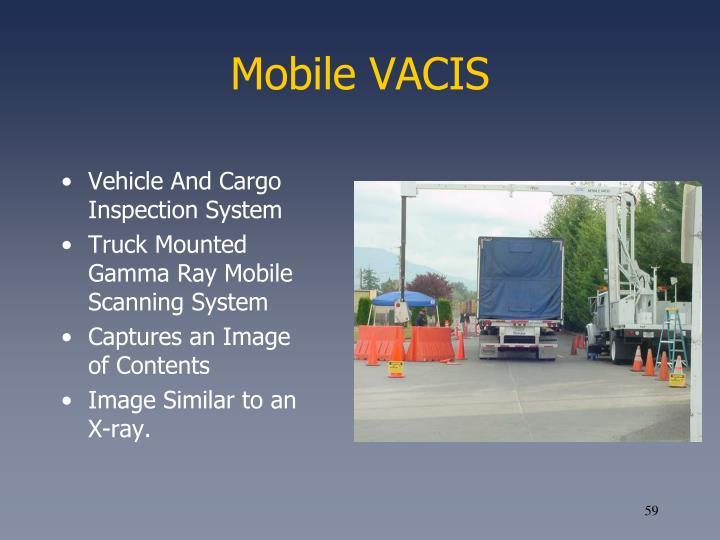 Mobile VACIS