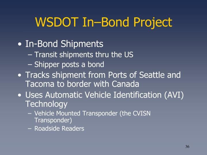 WSDOT In–Bond Project