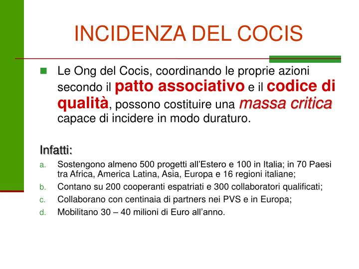 INCIDENZA DEL COCIS