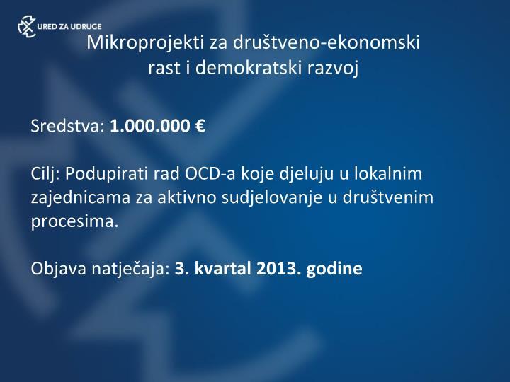 Mikroprojekti za društveno-ekonomski rast i demokratski razvoj