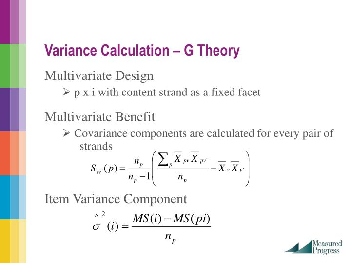 Variance Calculation – G Theory